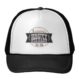 I Survived Monty Stewart... Trucker Hat