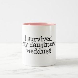 I Survived My Daughter s Wedding Mugs