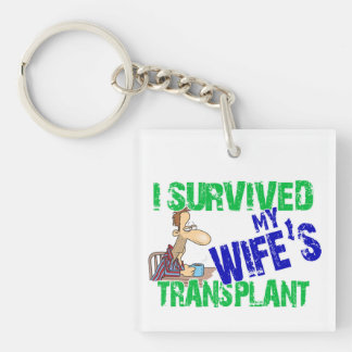 I Survived My Wife's Transplant Keychain