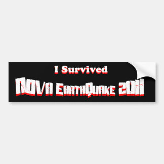 I Survived NOVA EarthQuake 2011 Bumper Sticker