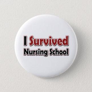 I Survived Nursing School 2 Inch Round Button
