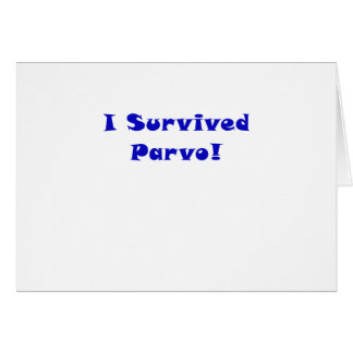 I Survived Parvo Card