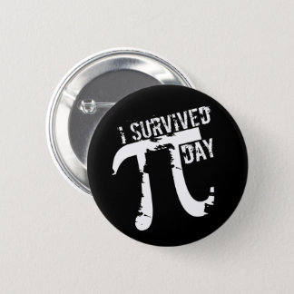 I Survived Pi Day - Funky Pi Symbol - Funny Pi Day 2 Inch Round Button