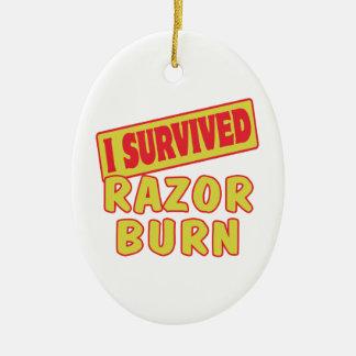 I SURVIVED RAZOR BURN CERAMIC ORNAMENT
