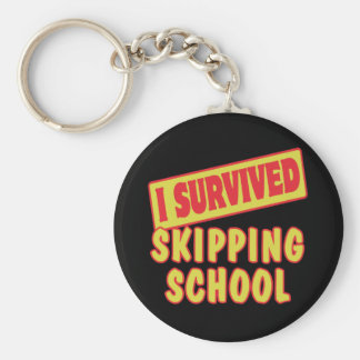 I SURVIVED SKIPPING SCHOOL KEYCHAIN
