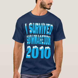 I Survived Snowmageddon T-Shirt