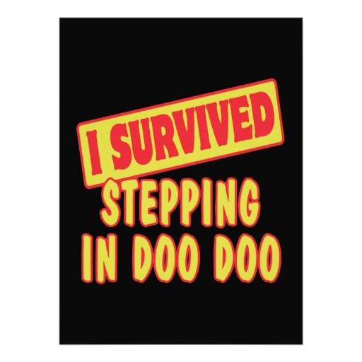 I SURVIVED STEPPING IN DOO DOO INVITATIONS