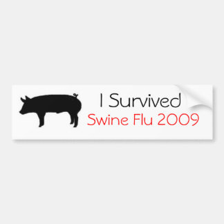 I Survived Swine Flu 2009 Bumper Sticker