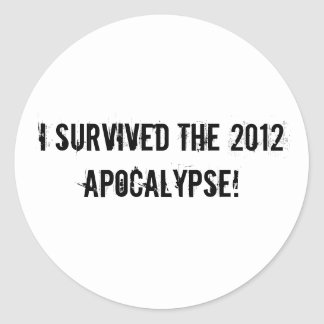I survived the 2012 Apocalypse! Sticker