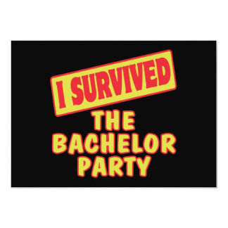 "I SURVIVED THE BACHELOR PARTY 5"" X 7"" INVITATION CARD"