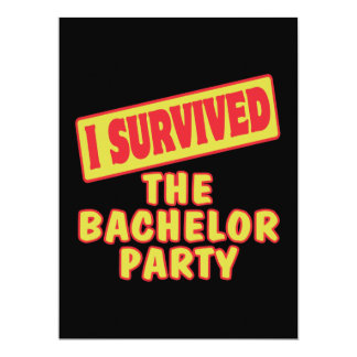 "I SURVIVED THE BACHELOR PARTY 6.5"" X 8.75"" INVITATION CARD"