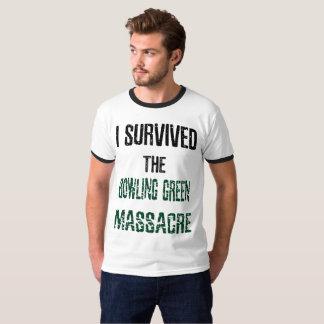 I Survived the Bowling Green Massacre Ringer Shirt