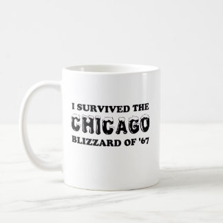 I Survived the Chicago Blizzard of 1967. Coffee Mug