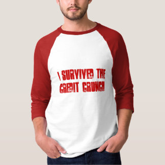 I Survived The Credit Crunch Jersey T-Shirt