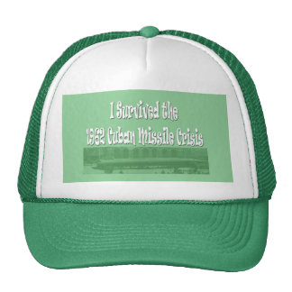 I Survived the Cuban Missle Crisis 1962 Trucker Hat