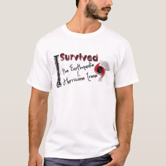 I Survived the Earthquake & Hurricane Irene T-Shirt
