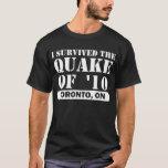 I SURVIVED THE EARTHQUAKE TORONTO 2010 T-Shirt