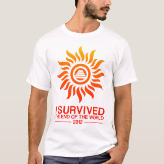 I Survived The End Of The World 2012 T-Shirt