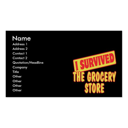I SURVIVED THE GROCERY STORE BUSINESS CARD TEMPLATES