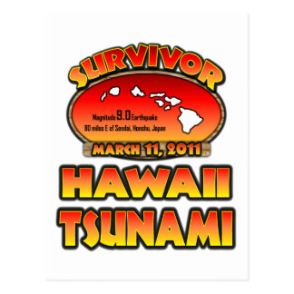 I Survived The Hawaii Tsunami 03 March 2011 Postcard