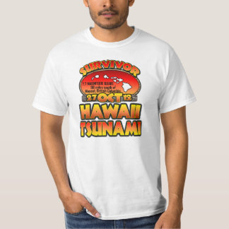 I Survived The Hawaii Tsunami 27 October 2012 T-Shirt