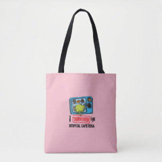 I Survived The Hospital Cafeteria Tote Bag