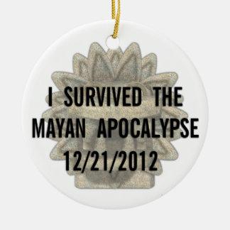 I Survived the Mayan Apocalypse Ceramic Ornament