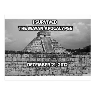 I Survived The Mayan Apocalypse Postcard