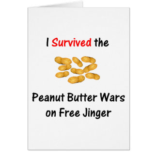 I Survived the Peanut Butter Wars at Free Jinger Cards