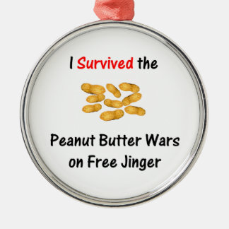 I Survived the Peanut Butter Wars at Free Jinger Silver-Colored Round Ornament