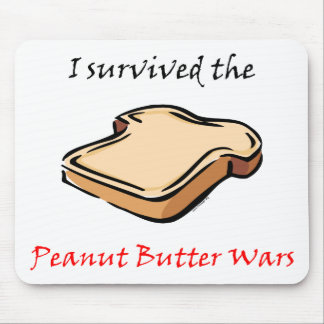 I survived the Peanut Butter Wars Mouse Pad