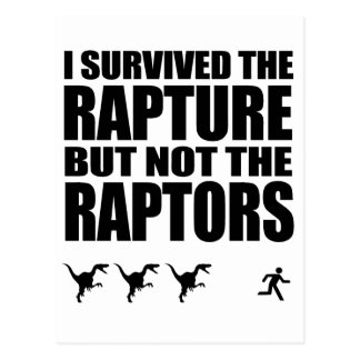 I Survived The Rapture, But Not The Raptors Postcard