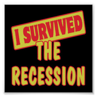 I SURVIVED THE RECESSION POSTER