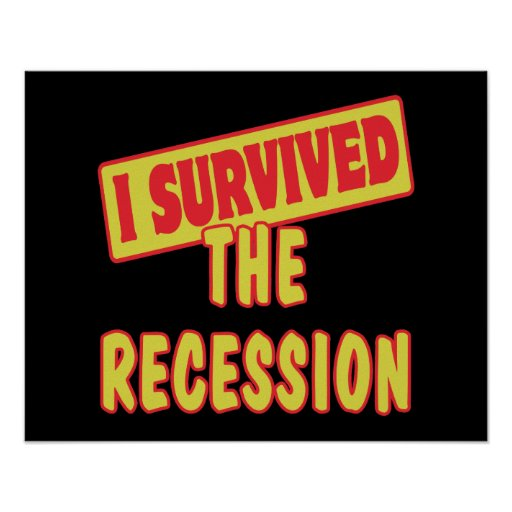 I SURVIVED THE RECESSION PRINT