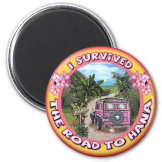 I survived the Road to Hana Magnet