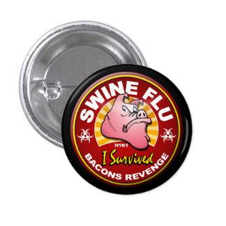 I Survived The Swine Flu - H1N1 1 Inch Round Button