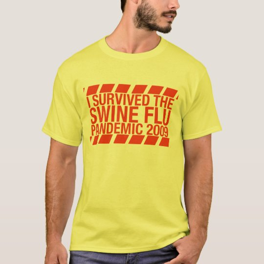 I Survived The Swine Flu Pandemic 2009 T-Shirt