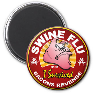 I Survived The Swine Flu Pandemic - H1N1 Virus Magnet