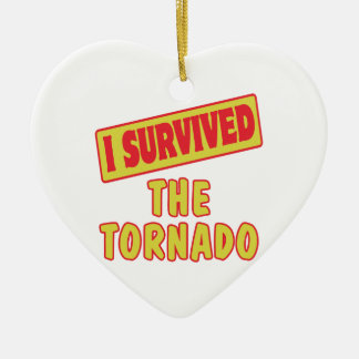 I SURVIVED THE TORNADO CERAMIC ORNAMENT