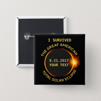 I Survived the Total Solar Eclipse 8.21.2017 USA 2 Inch Square Button