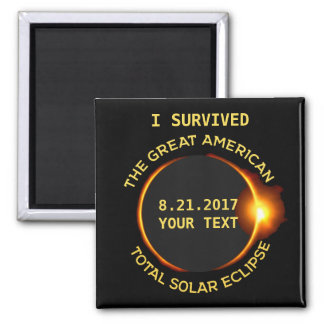 I Survived the Total Solar Eclipse 8.21.2017 USA Square Magnet
