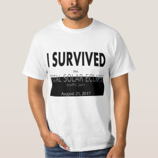 I Survived the Total Solar Eclipse Traffic T-Shirt