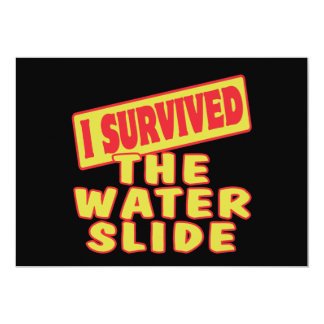 "I SURVIVED THE WATER SLIDE 5"" X 7"" INVITATION CARD"