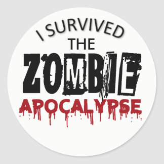 I survived the Zombie Apocalypse Classic Round Sticker