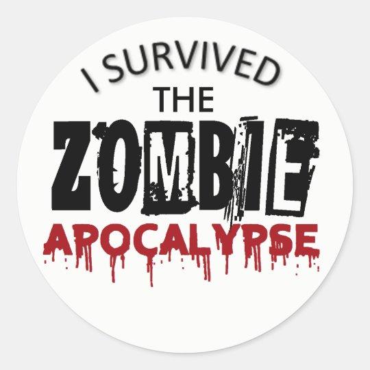 I survived the Zombie Apocalypse Classic Round Sticker