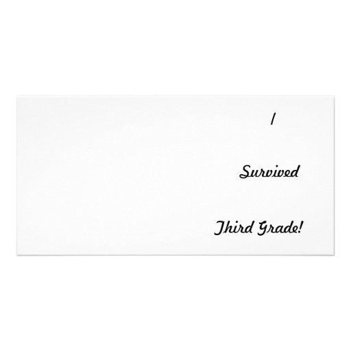 I survived Third Grade! Photo Card Template