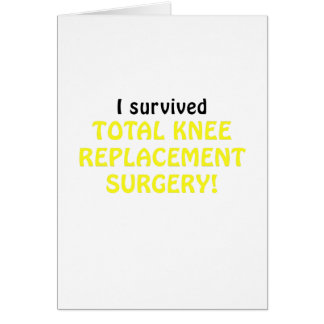 I Survived Total Knee Replacement Surgery Card