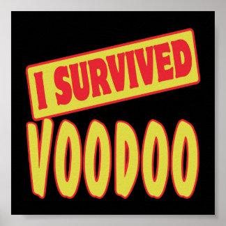 I SURVIVED VOODOO POSTER