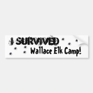 I Survived  Wallace Elk Camp Bumper Sticker