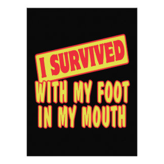 I SURVIVED WITH MY FOOT IN MY MOUTH ANNOUNCEMENTS